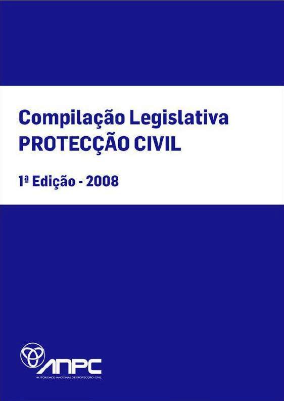 Compilação Legislativa - Proteção civil 2008