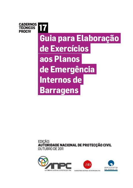CTP17 Guia para Elaboracao de Exercicios aos Planos de Emergencia Internos de Barragens