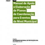 Manual de Apoio à Elaboração de Planos de Coordenação para Eventos de Nível Municipal