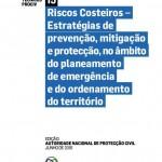 Riscos Costeiros: Estratégias de prevenção, mitigação e protecção, no âmbito do planeamento de emergência e do ordenamento do território