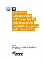 CTP9 Guia para a Caracterizacao de Risco no ambito da Elaboracao de Planos de Emergencia de Proteccao Civil