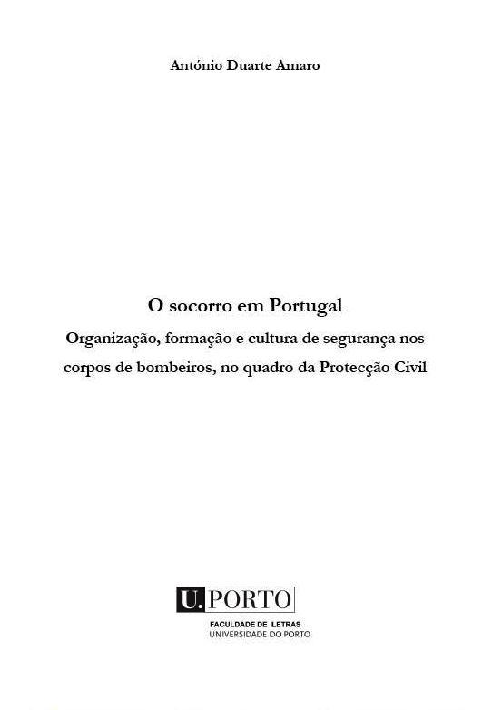 O Socorro em Portugal Organizacao Formacao e Seguranca