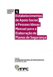 CTP4 Estabelecimentos de Apoio Social a Pessoas Idosas - Manual para a Elaboracao de Planos de Seguranca