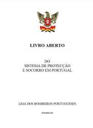 Livro Aberto sobre o Sistema de Proteccao e Socorro em Portugal