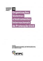 CTP10 Organizacoes Sistemas e Instrumentos Internacionais de Proteccao Civil